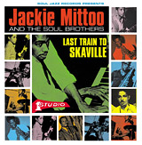 Jackie Mittoo And The Soul Brothers Last Train To Skaville