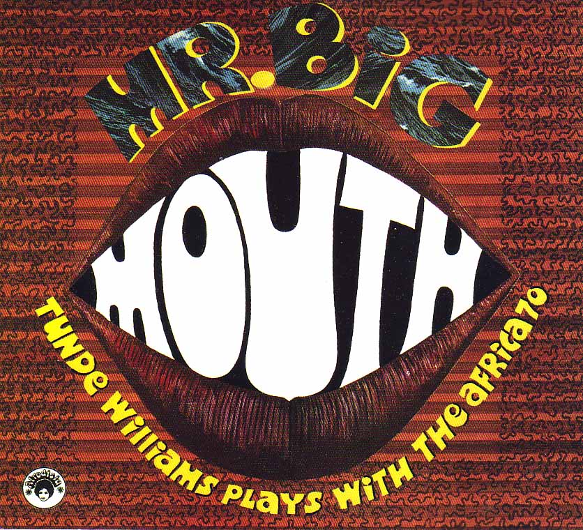 Tunde Williams - Mr. Big Mouth : Honest Jon's Records