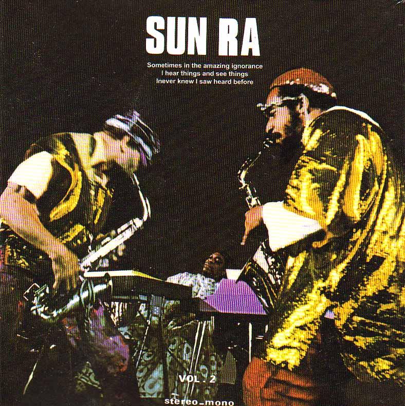 Sun Ra - Nuits De La Fondation Maeght Volume 1