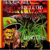 Lee Perry Blackboard Jungle Dub
