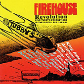 Firehouse Revolution King Tubby's Productions In The Digital Era