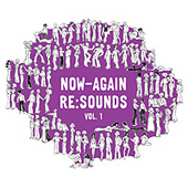 Now � Again Re:Sounds Vol 1