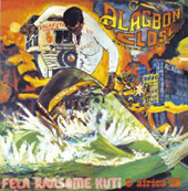Fela Kuti Alagbon Close / Why Black Man Dey Suffer