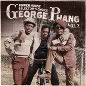 George Phang Power House Selector's Choice Volume 2