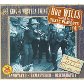 Bob Wills And His Texas Playboys The King Of Western Swing