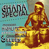 Ghana Special Modern Highlife, Afro-Sounds And Ghanaian Blues, 1968-81
