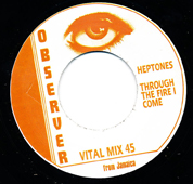 The Heptones Through The Fire I Come