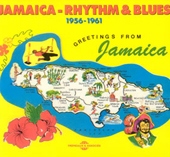 Jamaica Rhythm And Blues, 1956-61