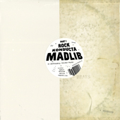Madlib Rock Konducta Part 1