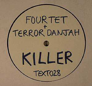 Four Tet And Terror Danjah Killer