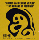 Sun Ra Angels And Demons At Play / The Nubians Of Plutonia