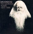 Moondog The German Years, 1977-1999