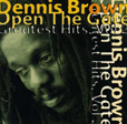 Dennis Brown Open The Gate