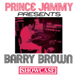 Barry Brown Prince Jammy Presents