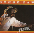 Tenor Saw Fever