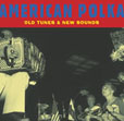 American Polka Old Tunes And New Sounds
