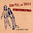 John Peel And Sheila The Pig's Big 78s
