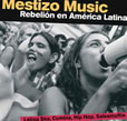 Mestizo Music Rebellion In Latin America