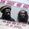 Don Carlos Them Never Know Natty Dread Have Him Credential