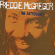 Freddie McGregor The Anthology