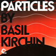Basil Kirchin Particles