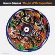 Ornette Coleman The Art Of The Improvisers