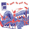 Sun Ra We Travel The Spaceways