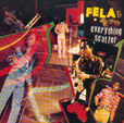 Fela Kuti Everything Scatter / Noise for Vendor Mouth