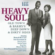 Heavy Soul Old Town & Barry's Deep Down & Dirty Sides
