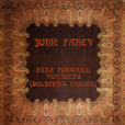 John Fahey Fare Forward Voyagers