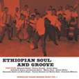 Ethiopian Urban Modern Music Volume 1: Ethiopian Soul And Groove