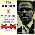 Philip Cohran And The Artistic Heritage Ensemble The Malcolm X Memorial (A Tribute In Music)