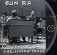 Sun Ra Dance Of The Living Image