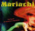 Mariachi The Sound Of Hysteria And Heartache