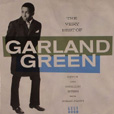 Garland Green The Very Best Of Garland Green