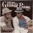 George Phang Power House Selector's Choice Volume 1