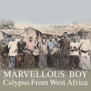 Marvellous Boy Calypso From West Africa