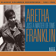 Aretha Franklin Just A Matter Of Time: Classic Columbia Recordings 1961-1966