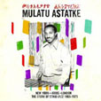 Mulatu Astatke The Story Of Ethio Jazz 1965 - 1975