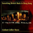 Graham Collier Something British Made In Hong Kong