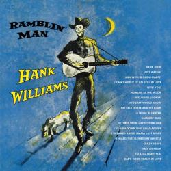 Hank Williams Ramblin' Man