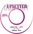 Michael Rose Observe Life