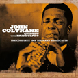 John Coltrane The Complete 1962 Birdland Broadcasts