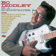 Bo Diddley Is A... Songwriter