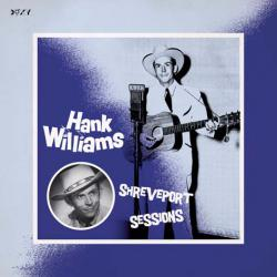 Hank Williams Shreveport Sessions
