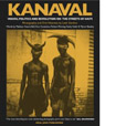 Kanaval Vodou, Politics And Revolution On The Streets Of Haiti