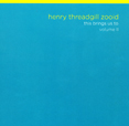 Henry Threadgill This Brings Us To... Volume II