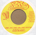 Hugh Mundell One Jah, One Aim, One Destiny