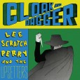 Lee Perry Cloak And Dagger