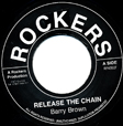 Barry Brown Release The Chain